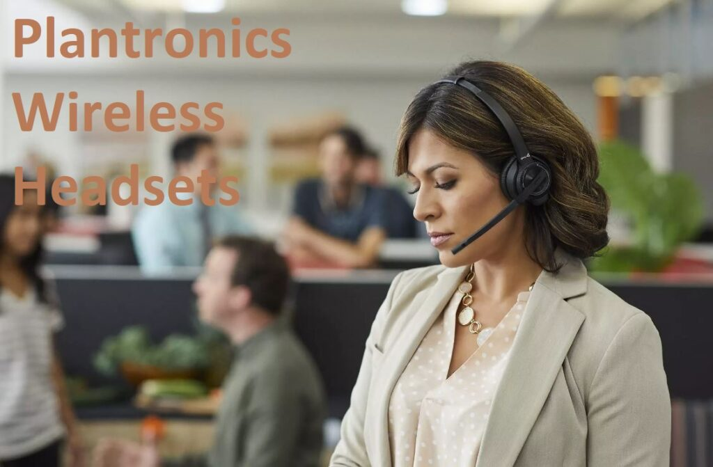 7 Best Plantronics Wireless Headsets For Loud Environments 2021